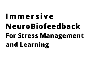 05.Immersive_NeuroBiofeedback_For_Stress_Management_and_Learning.png